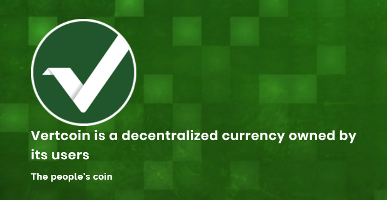 Vertcoin - Decentralized Currency Owned by Users